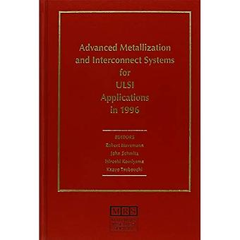 Advanced Metallization & Interconnect Systems for Ulsi Applications in 1996 Materials Resear...