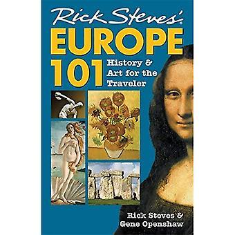 Rick Steves Europe 101 (Europe 101: History and Art for the Traveler (Rick Steves))