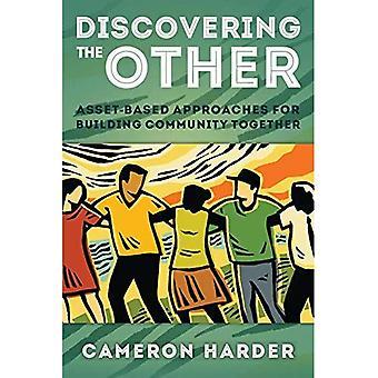 De andere te ontdekken: Asset-gebaseerde benaderingen voor het opbouwen van de Gemeenschap samen