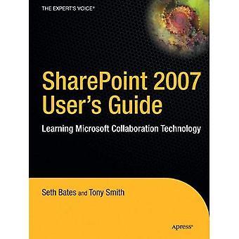 Manuale dell'utente di SharePoint 2007: piattaforma di collaborazione e produttività di Microsoft di apprendimento: apprendimento di collaborazione di Microsoft e la piattaforma di produttività
