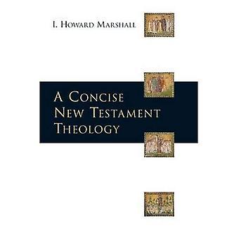 En kortfattad nytestamentlig teologi