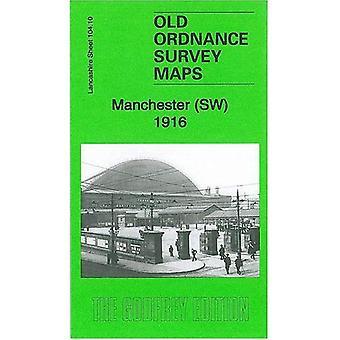 Manchester SW 1916: Lancashire Sheet 104.10b (Old Ordnance Survey Maps of Lancashire)