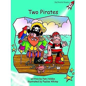 Två pirater: Nivå 2: flyt (röd raket läsare: Fiction uppsättning A)