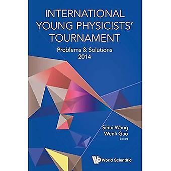 Turniej międzynarodowy młodych fizyków: Problemy & rozwiązania 2014