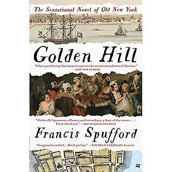 Golden Hill: A Novel of oude New York