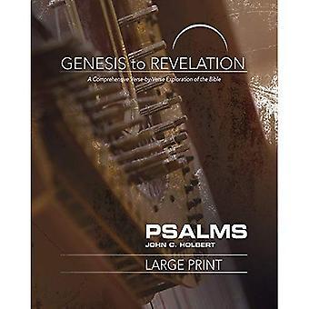Genesis tot openbaring: Psalmen deelnemer boek [grote Print]: A uitgebreide vers-door-vers verkenning van de Bijbel (Genesis to Revelation)