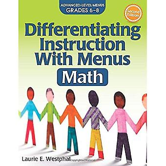 Differentiating Instruction with Menus: Math (2nd Ed.): Advanced Level Menus Grades 6-8 (Differentiating Instruction with Menus)