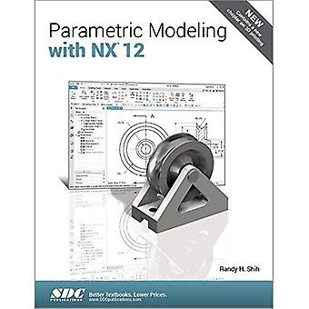 Parametric Modeling with NX� 12