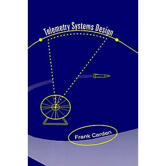 Telemetry Systems Design by Carden & Frank