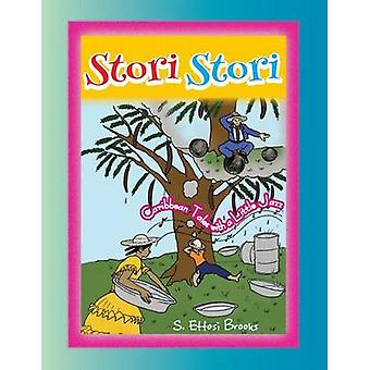Stori Stori Caribbean Tales With a Little Jazz by Brooks & S. Ettosi