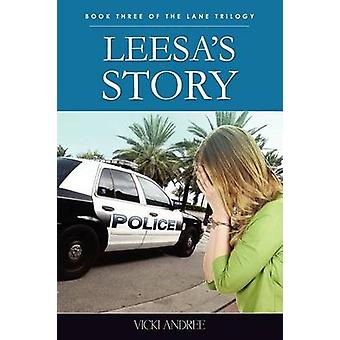 Leesa S Story Book Three of the Lane Trilogy by Andree & Vicki