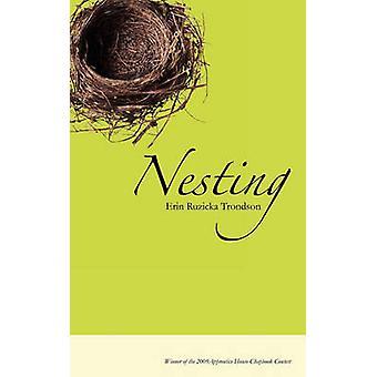 Nesting by Ruzicka & Erin