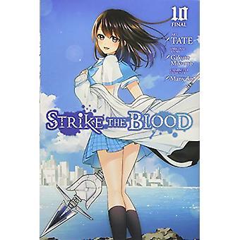 Strike the Blood - Vol. 10 (manga) by Gakuto Mikumo - 9781975300135 B