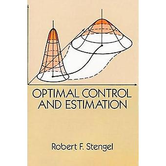 Optimal Control and Estimation (New edition) by Robert F. Stengel - 9