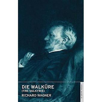 Die Walkure - The Valkyrie by Richard Wagner - John Nicholas - Andrew