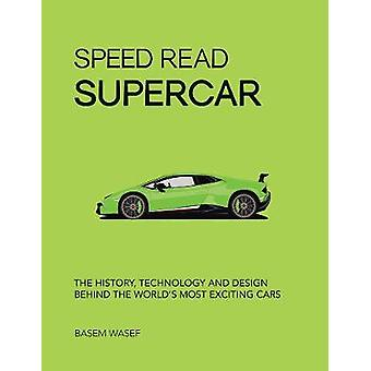 Speed Read Supercar - The History - Technology and Design Behind the W