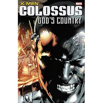 X-Men - Colossus - God's Country by Chris Claremont - Ann Nocenti - Chr