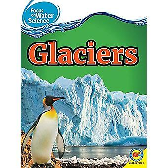 Glaciers by Christine Webster - 9781489657916 Book