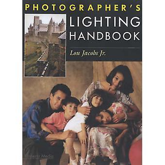 Photographer's Lighting Handbook by Lou Jacobs - 9781584280767 Book