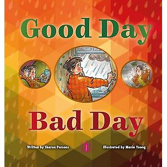 Good Day Bad Day by Sharon Parsons - 9781776500055 Book