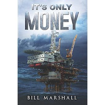 It's Only Money by Bill Marshall - 9781784652036 Book