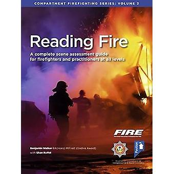 Reading Fire - A Complete Scene Assessment Guide for Practitioners at