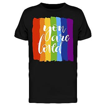 You Are Loved Rainbow Tee Men's -Image by Shutterstock