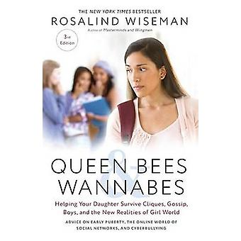 Queen Bees and Wannabes - 3rd Edition - Helping Your Daughter Survive