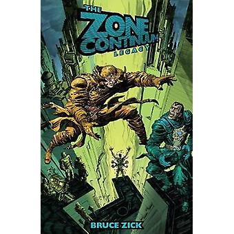 Zone Continuum The Legacy by Bruce Zick