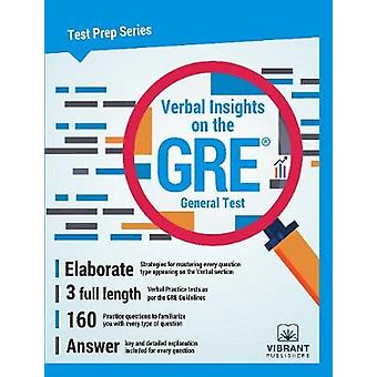 Verbal Insights on the GRE General Test by Vibrant Publishers
