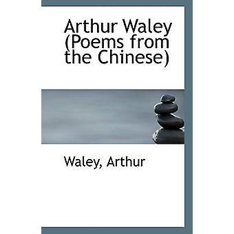 Arthur Waley door Waley Arthur