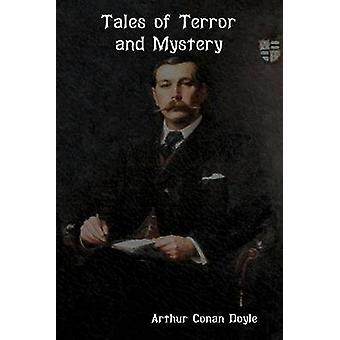 Tales of Terror and Mystery by Doyle  & Arthur Conan