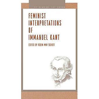 Feminist Interpretations of Immanuel Kant by Schott & Robin May
