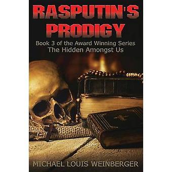 Rasputins Prodigy by Weinberger & Michael Louis