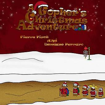 A Gophers Christmas Adventure by Fiset & Pierre