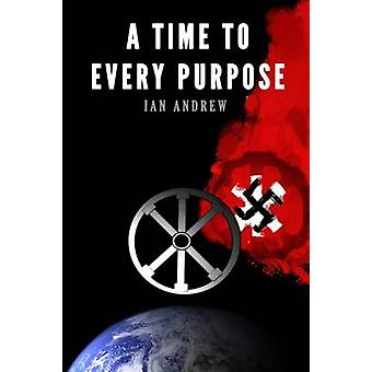 A Time To Every Purpose by Andrew & Ian