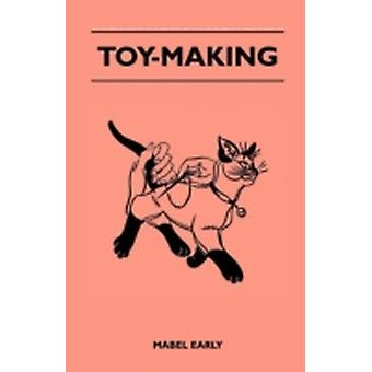 ToyMaking by Early & Mabel