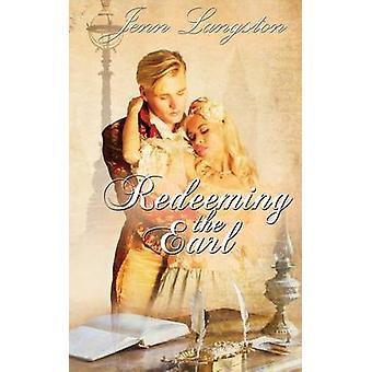 Redeeming the Earl by Langston & Jenn