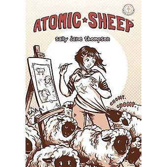 Atomic Sheep by Thompson & Sally Jane