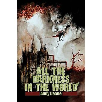 All the Darkness in the World by Deane & Andy