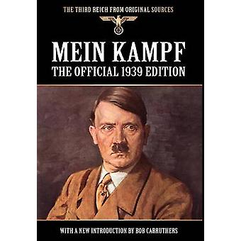 Mein Kampf  The Official 1939 Edition by Hitler & Adolf