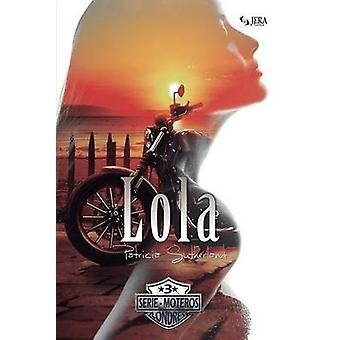Lola by Sutherland & Patricia