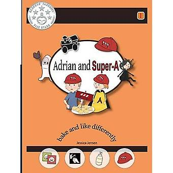 Adrian and SuperA Bake and Like Differently by Jensen & Jessica