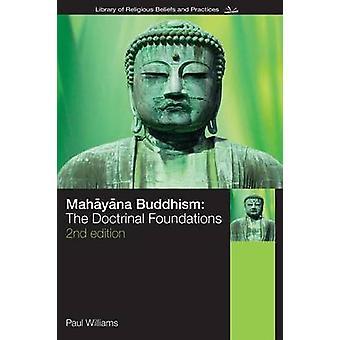 ماهايانا البوذية - الأسس الفقهية للأستاذ بول ويليا