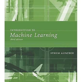 Johdatus Machine Learning (3rd Tarkistettu painos) Ethem Alpay