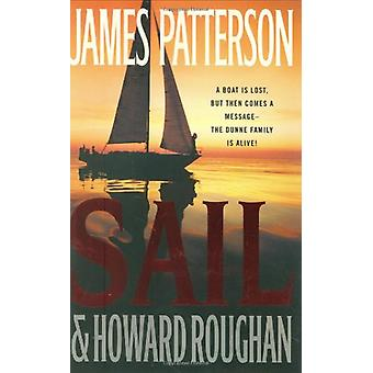 Sail by James Patterson - 9780316018708 Book