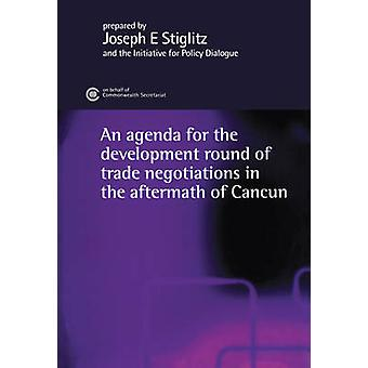 An Agenda for the Development Round of Trade Negotiations in the Afte