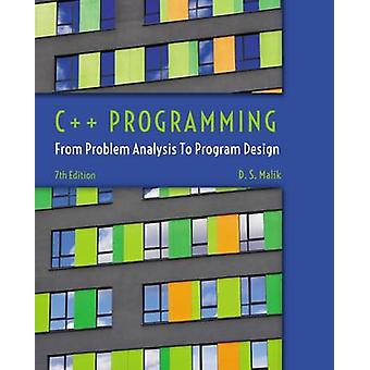 C++ Programming - From Problem Analysis to Program Design (7th Revised