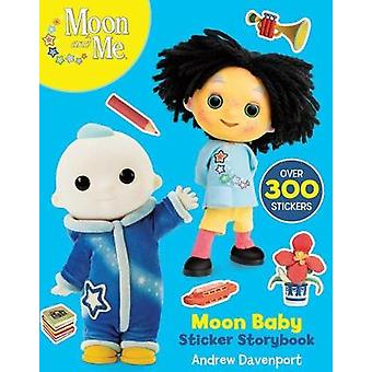Moon Baby Sticker Storybook by Andrew Davenport - 9781407194295 Book