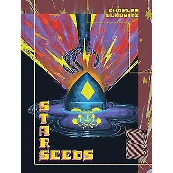 Starseeds 2 by Charles Glaubitz - 9781683961758 Book